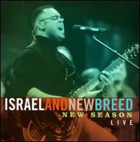 New Season Live - Isreal/New Breed