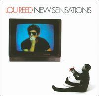 New Sensations - Lou Reed