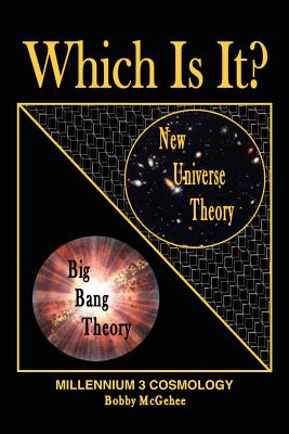 New Universe Theory with the Laws of Physics - McGehee, Bobby
