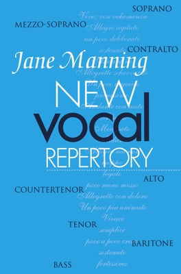 New Vocal Repertory: An Introduction - Manning, Jane