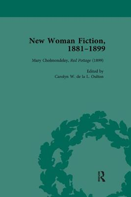New Woman Fiction, 1881-1899, Part III vol 9 - de la L Oulton, Carolyn W, and King, Andrew, and March-Russell, Paul