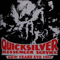 New Year's Eve 1967 - Quicksilver Messenger Service