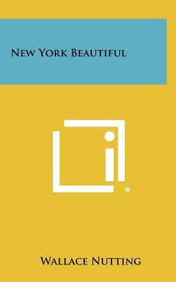 New York Beautiful - Nutting, Wallace