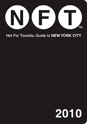 New York City Not for Tourists 2010 - Nelson, Craig (Editor)