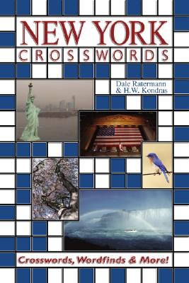New York Crosswords: Crosswords, Wordfinds and More - Ratermann, Dale, and Kondras, H W