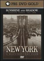 New York, Episode 3: 1865-1898 - Sunshine and Shadow