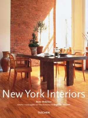 New York Interiors - Wedekind, Beate, and Taschen (Editor)