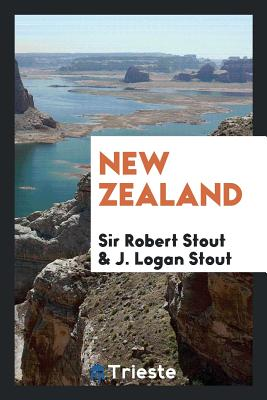 New Zealand - Stout, Sir Robert, and Stout, J Logan