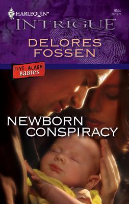 Newborn Conspiracy - Fossen, Delores