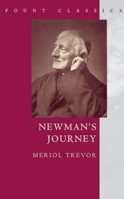 Newman's Journey - Trevor, Meriol