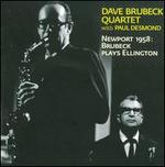 Newport 1958: Brubeck Plays Ellington [Bonus Track]