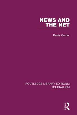 News and the Net - Gunter, Barrie