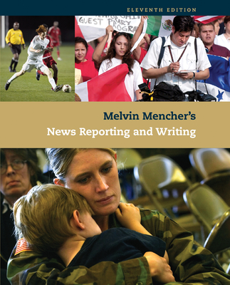 News Reporting and Writing - Mencher, Melvin