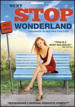 Next Stop Wonderland - Brad Anderson