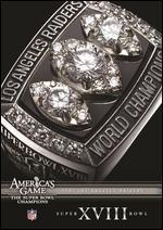NFL: America's Game - 1983 Los Angeles Raiders - Super Bowl XVIII