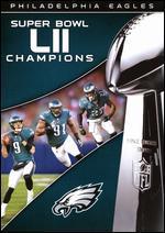NFL: Super Bowl LII Champions - Philadelphia Eagles