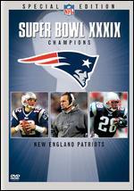 NFL: Super Bowl XXXIX Champions - New England Patriots -