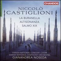 Niccolò Castiglioni: La Buranella; Altisonanza; Salmo XIX - Sine Bundgaard (soprano); Teresia Bokor (soprano); Danish National Choir (choir, chorus); Danish National Symphony Orchestra;...
