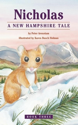 Nicholas: A New Hampshire Tale - Arenstam, Peter