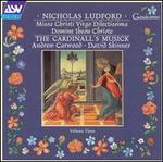 Nicholas Ludford, Vol. 3: Missa Christ Virgo Dilectissima; Domine Ihesu Christe