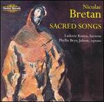 Nicolae Bretan: Sacred Songs