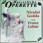 Nicolai Gedda Sings Franz Lehár
