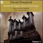 Nicolas de Grigny: Premier livre d'orgue, Vol. 5