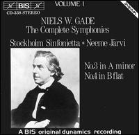Niels W. Gade: The Complete Symphonies, Vol. 1 - Stockholm Sinfonietta; Neeme J�rvi (conductor)