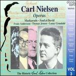 Nielsen: Operas