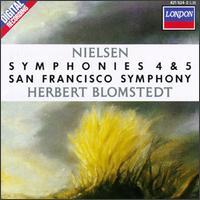 Nielsen: Symphonies Nos. 4 & 5 - San Francisco Symphony; Herbert Blomstedt (conductor)