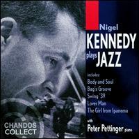 Nigel Kennedy Plays Jazz - Nigel Kennedy