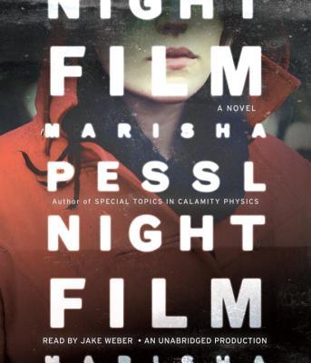 Night Film - Pessl, Marisha, and Weber, Jake (Read by)
