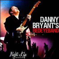 Night Life: Live in Holland - Danny Bryant's Red Eye Band