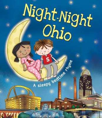 Night-Night Ohio - Sully, Katherine, and Poole, Helen (Illustrator)
