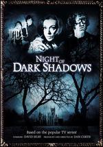 Night of Dark Shadows - Alex Stevens; Dan Curtis