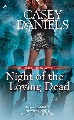 Night of the Loving Dead - Daniels, Casey