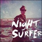 Night Surfer [LP/CD]