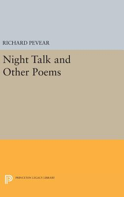 Night Talk and Other Poems - Pevear, Richard