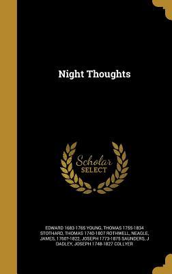 Night Thoughts - Young, Edward 1683-1765, and Stothard, Thomas 1755-1834, and Rothwell, Thomas 1740-1807