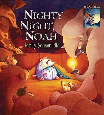 Nighty Night, Baby Jesus/Nighty Night, Noah Flip-Over Book - Idle, Molly Schaar