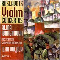 Nikolay Roslavets: Violin Concertos - Alina Ibragimova (violin); BBC Scottish Symphony Orchestra; Ilan Volkov (conductor)