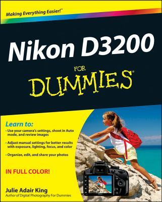 Nikon D3200 For Dummies - King, Julie Adair