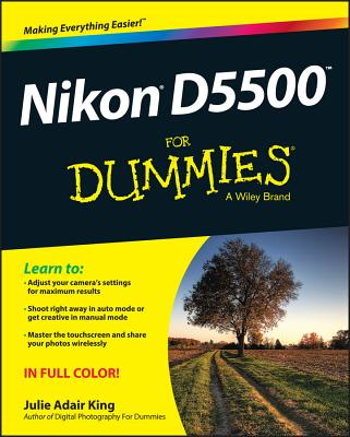 Nikon D5500 for Dummies - King, Julie Adair