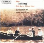 Nikos Skalkottas: Cello Works & Piano Trios