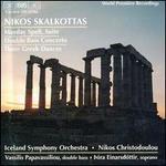 Nikos Skalkottas: Mayday Spell; Double Bass Concerto; Three Greek Dances