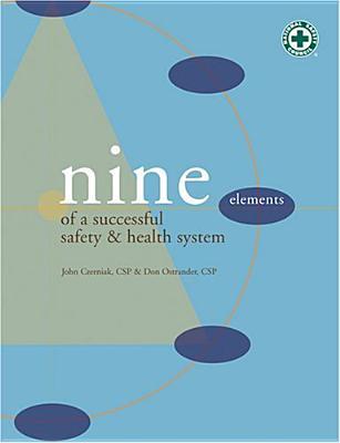 Nine Elements of a Successful Safety & Health System - Czerniak, John