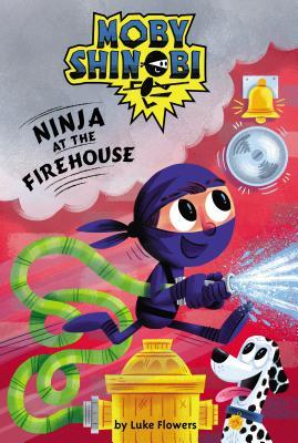 Ninja at the Firehouse - Flowers, Luke