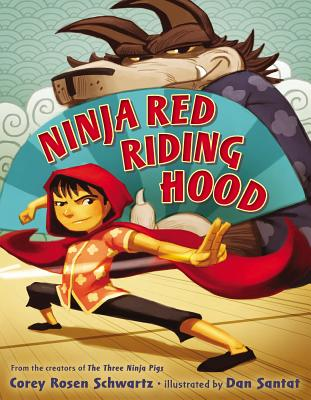 Ninja Red Riding Hood - Schwartz, Corey Rosen