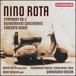 Nino Rota: Symphony No. 3; Divertimento Concertante; Concerto Soirée