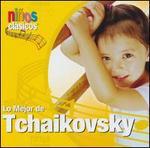 Ninos Clasicos: Lo Mejor de Tchaikovsky